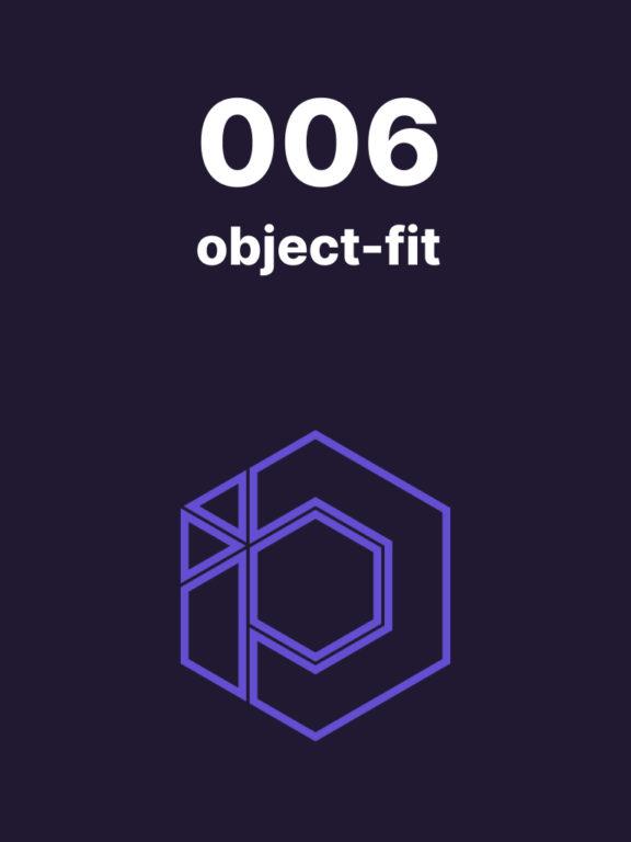 006 – En finir avec les images déformées en CSS avec object-fit