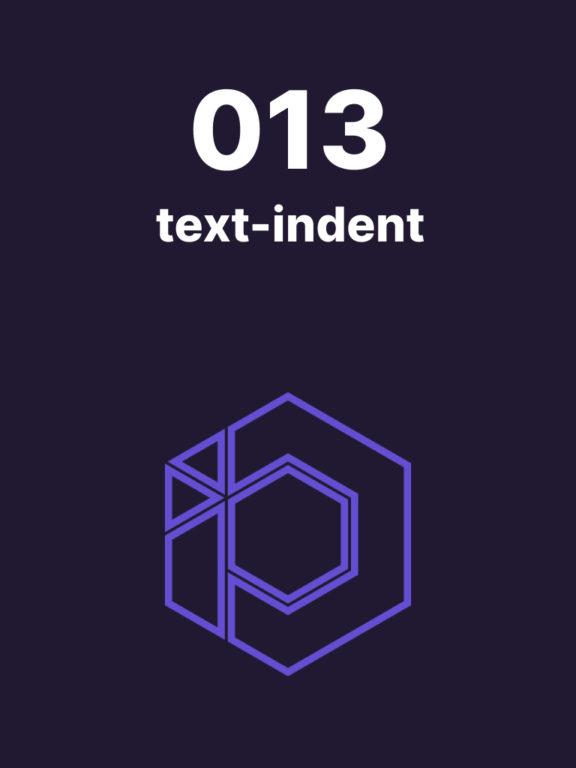 013 – Gérer facilement l'indentation