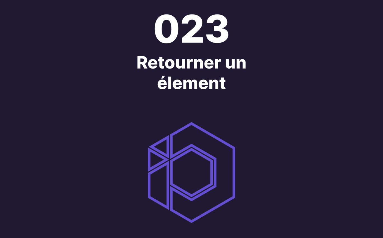 023 – Retourner un élément avec une seule propriété CSS